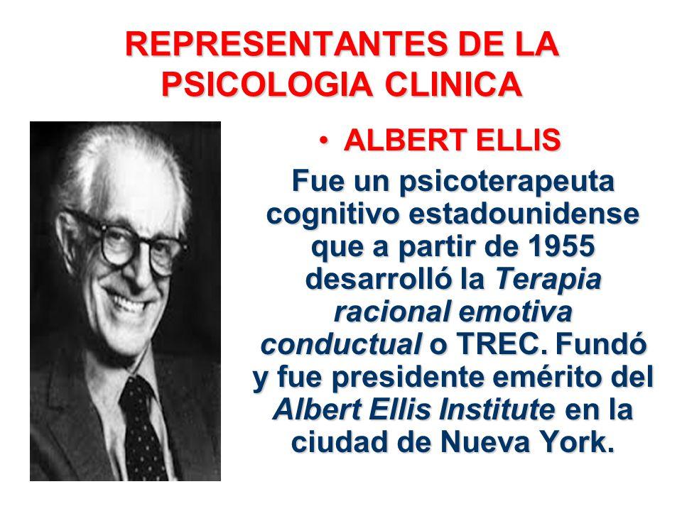 REPRESENTANTES DE LA PSICOLOGIA CLINICA