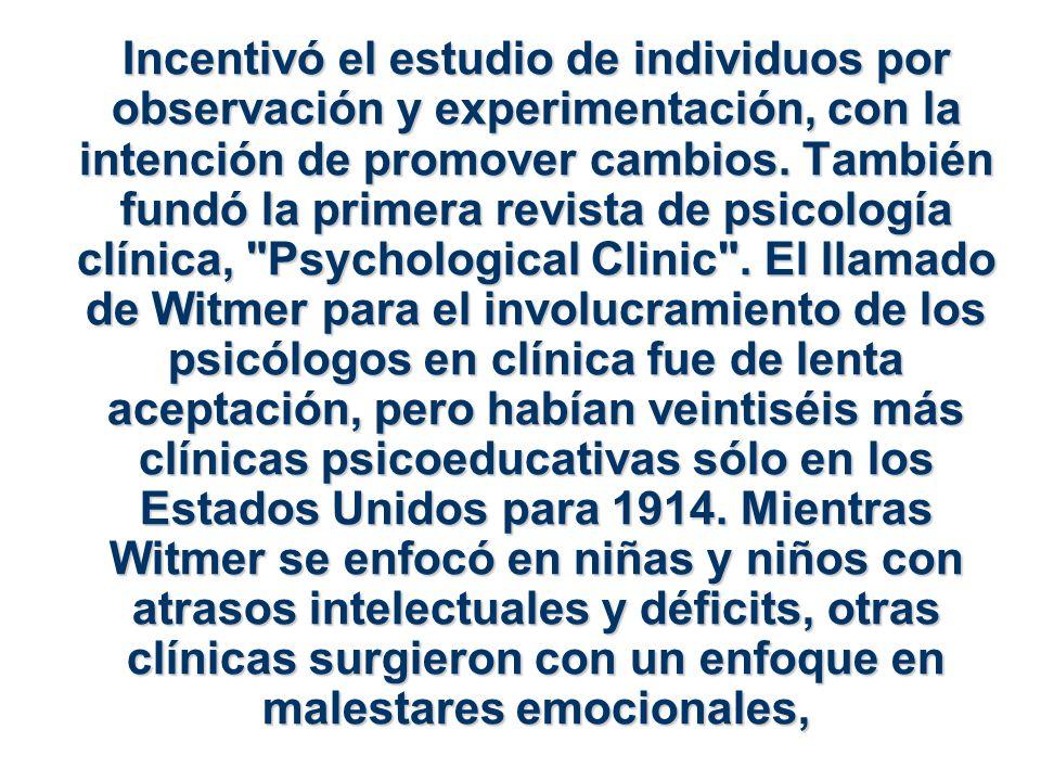 Incentivó el estudio de individuos por observación y experimentación, con la intención de promover cambios.