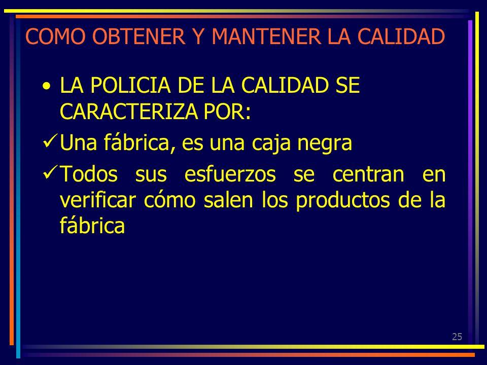 COMO OBTENER Y MANTENER LA CALIDAD