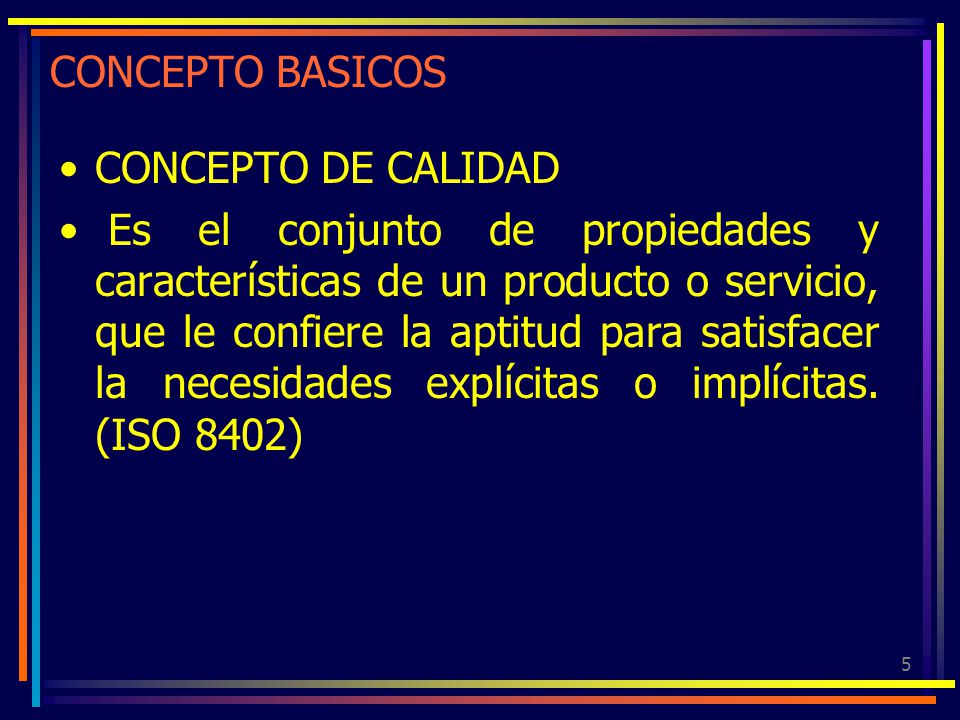 CONCEPTO BASICOS CONCEPTO DE CALIDAD.
