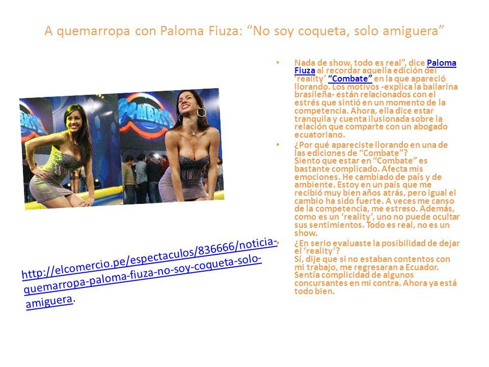 A quemarropa con Paloma Fiuza: No soy coqueta, solo amiguera