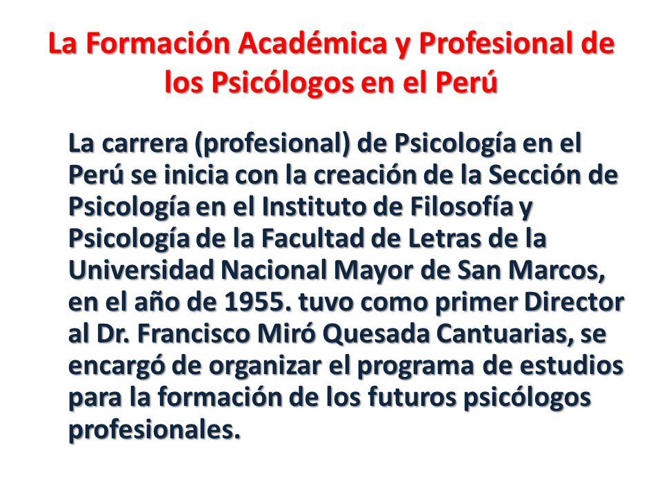 La Formación Académica y Profesional de los Psicólogos en el Perú