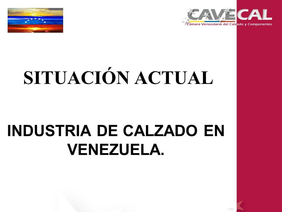 INDUSTRIA DE CALZADO EN VENEZUELA.