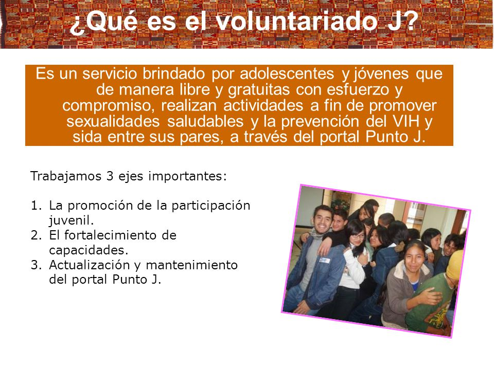 ¿Qué es el voluntariado J