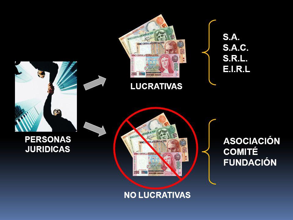 S.A. S.A.C. S.R.L. E.I.R.L ASOCIACIÓN COMITÉ FUNDACIÓN LUCRATIVAS
