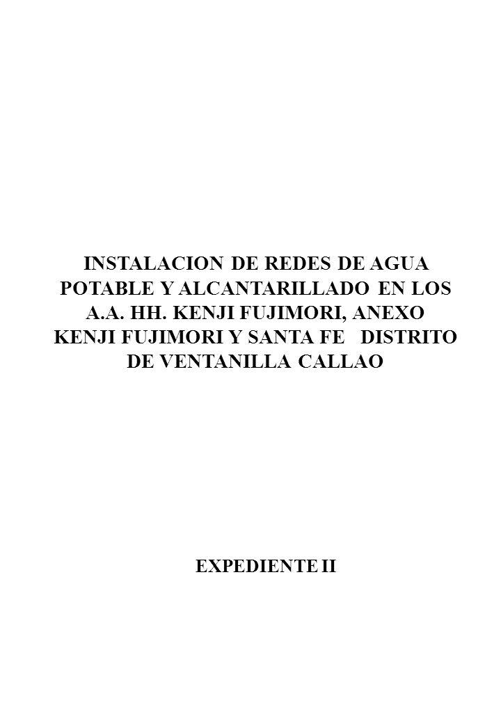 INSTALACION DE REDES DE AGUA POTABLE Y ALCANTARILLADO EN LOS A. A. HH