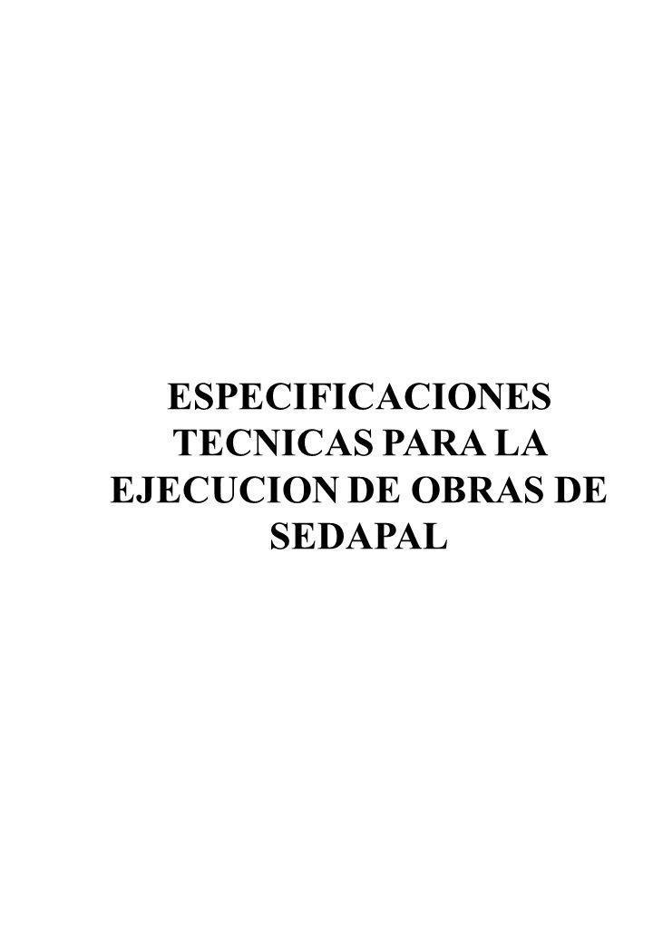ESPECIFICACIONES TECNICAS PARA LA EJECUCION DE OBRAS DE SEDAPAL