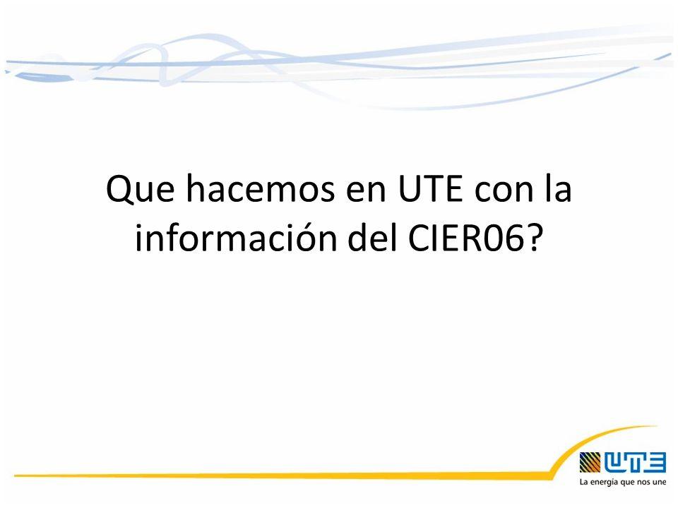 Que hacemos en UTE con la información del CIER06