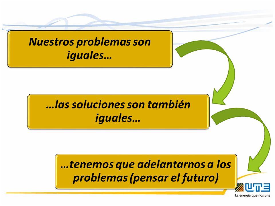 Nuestros problemas son iguales…