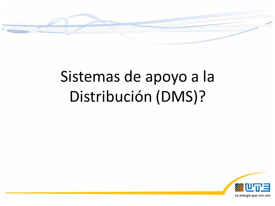 Sistemas de apoyo a la Distribución (DMS)