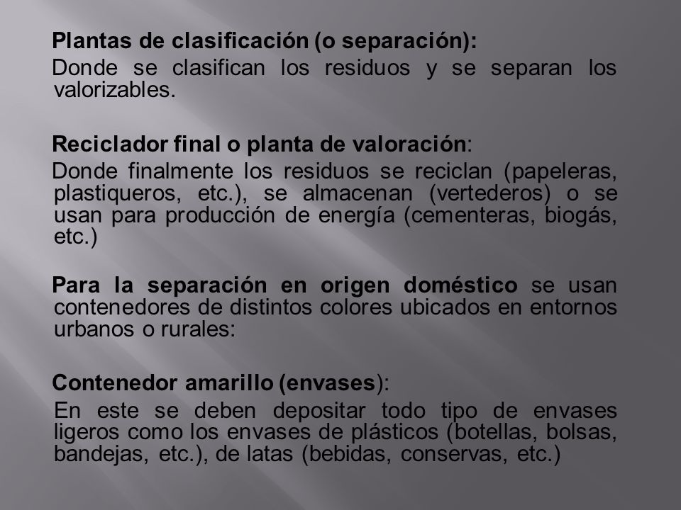 Plantas de clasificación (o separación):