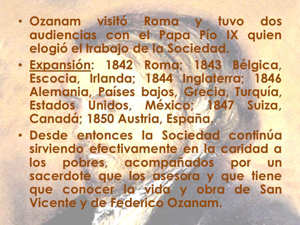 Ozanam visitó Roma y tuvo dos audiencias con el Papa Pío IX quien elogió el trabajo de la Sociedad.