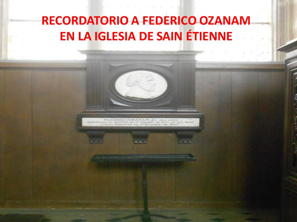 RECORDATORIO A FEDERICO OZANAM EN LA IGLESIA DE SAIN ÉTIENNE