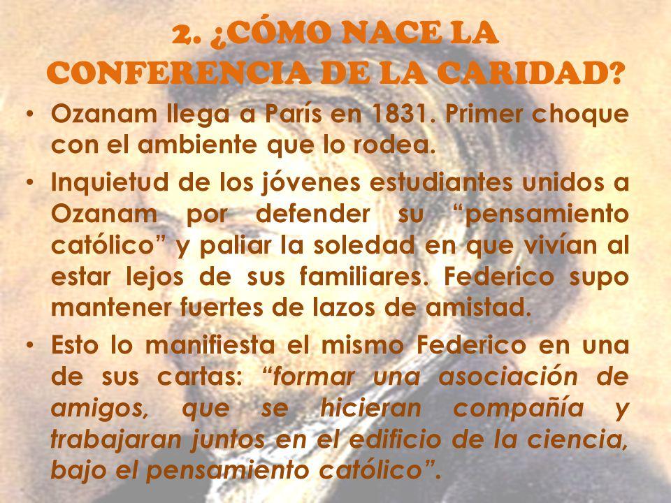 2. ¿CÓMO NACE LA CONFERENCIA DE LA CARIDAD