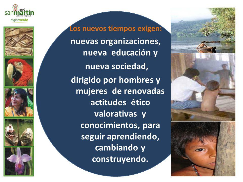 Los nuevos tiempos exigen: nuevas organizaciones, nueva educación y