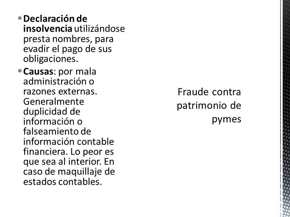 Fraude contra patrimonio de pymes