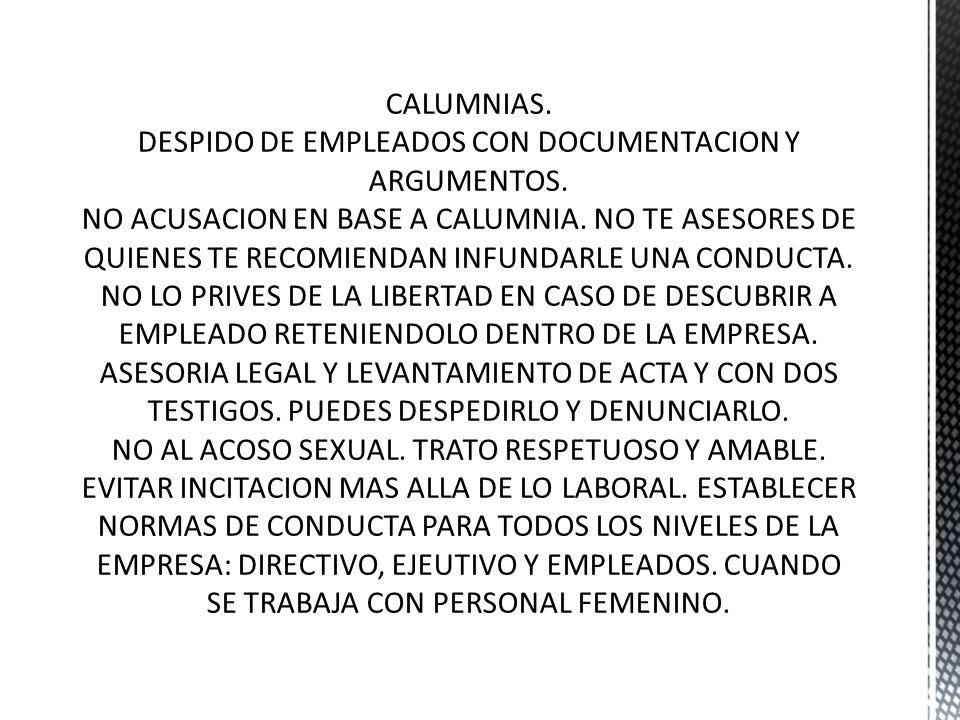 DESPIDO DE EMPLEADOS CON DOCUMENTACION Y ARGUMENTOS.