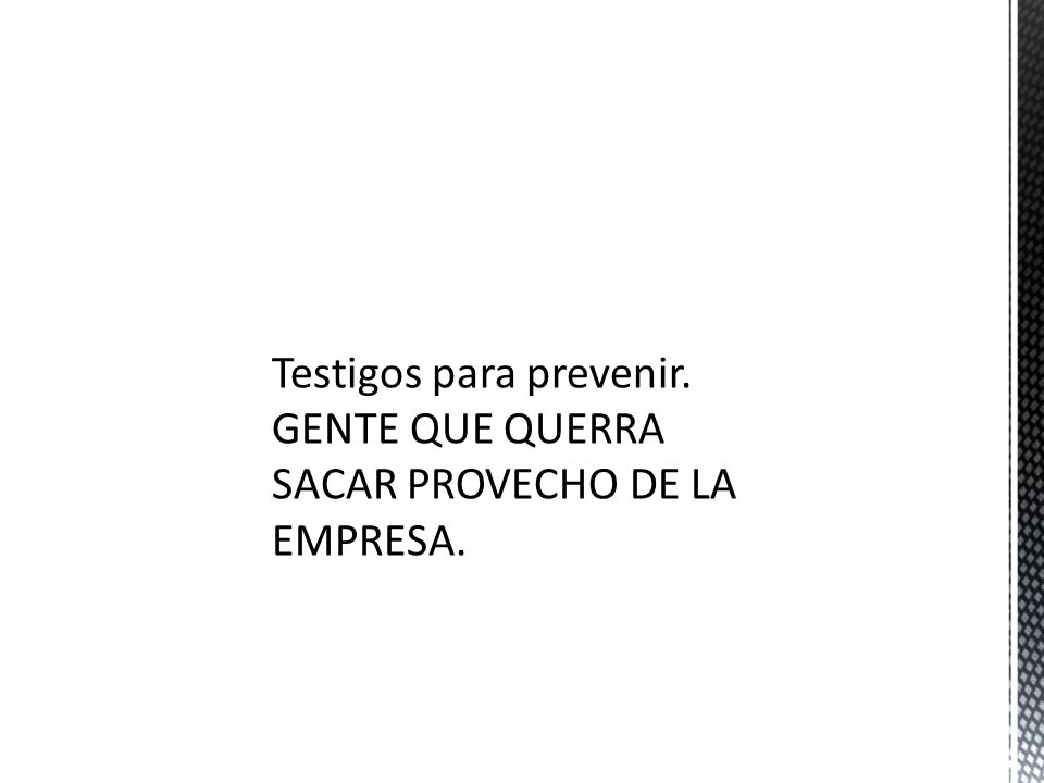 Testigos para prevenir.