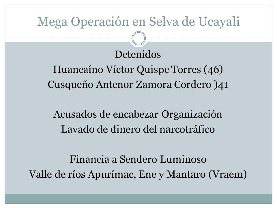 Mega Operación en Selva de Ucayali