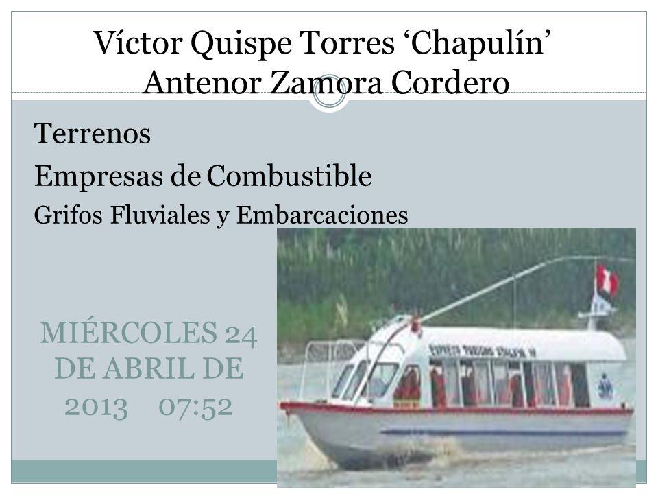 Víctor Quispe Torres 'Chapulín' Antenor Zamora Cordero