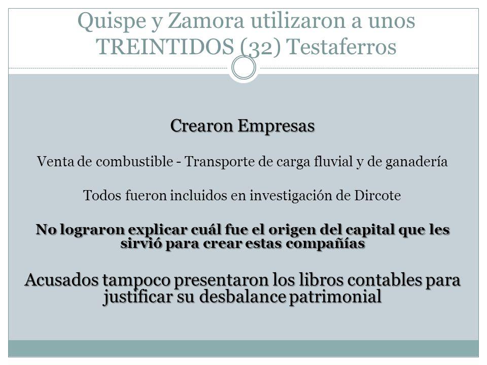 Quispe y Zamora utilizaron a unos TREINTIDOS (32) Testaferros