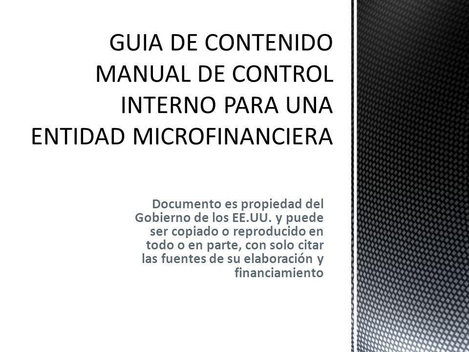 GUIA DE CONTENIDO MANUAL DE CONTROL INTERNO PARA UNA ENTIDAD MICROFINANCIERA