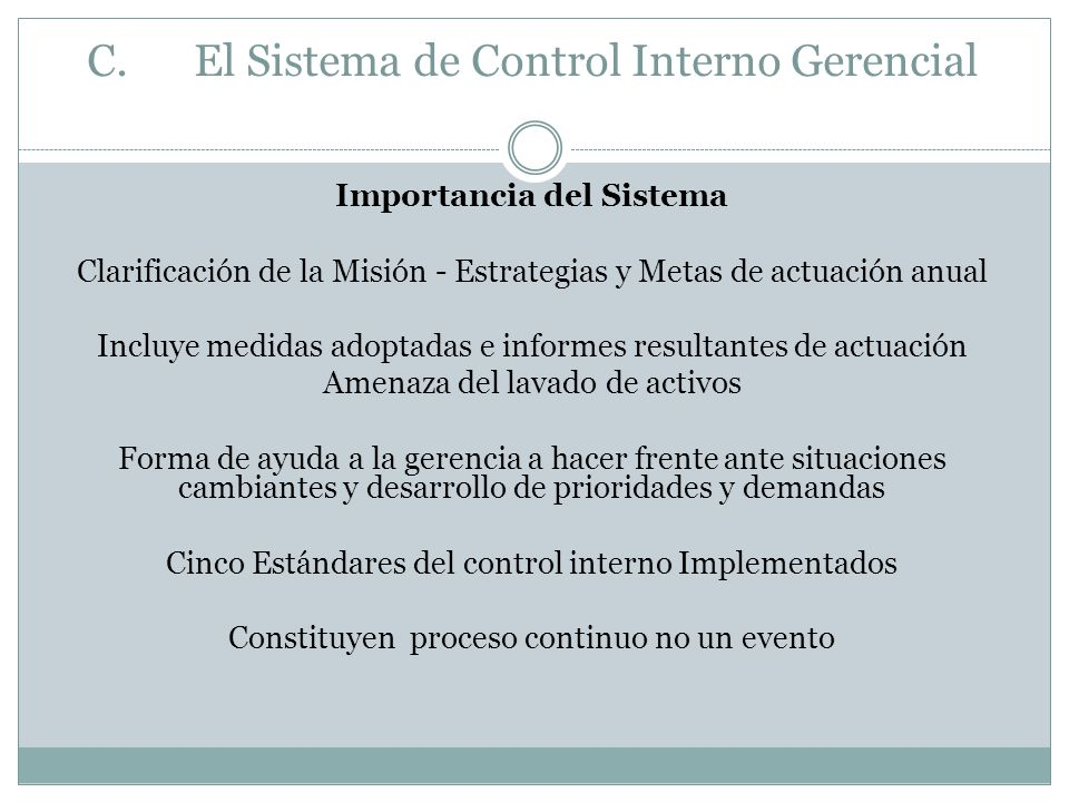 C. El Sistema de Control Interno Gerencial