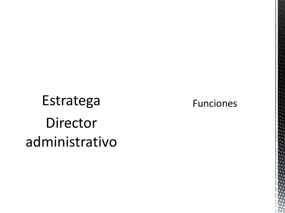 Estratega Director administrativo