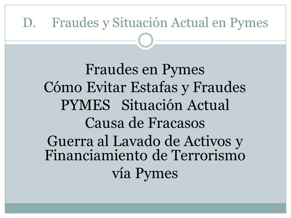 D. Fraudes y Situación Actual en Pymes