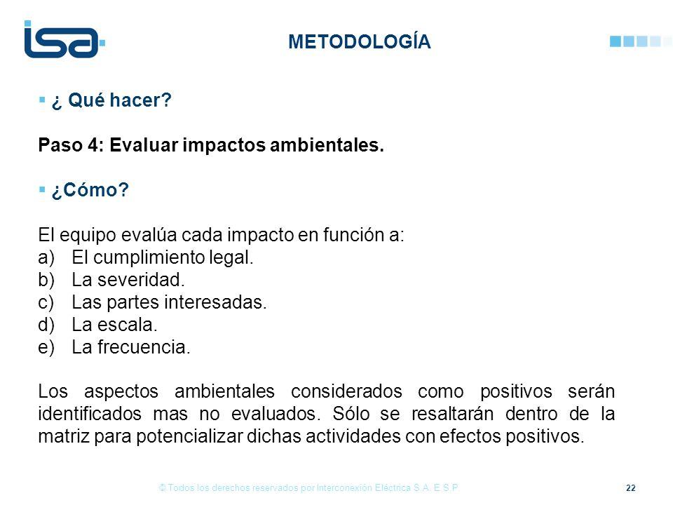 Paso 4: Evaluar impactos ambientales. ¿Cómo