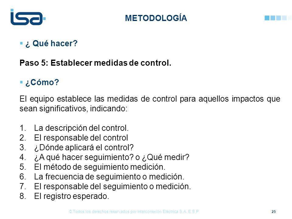 Paso 5: Establecer medidas de control. ¿Cómo