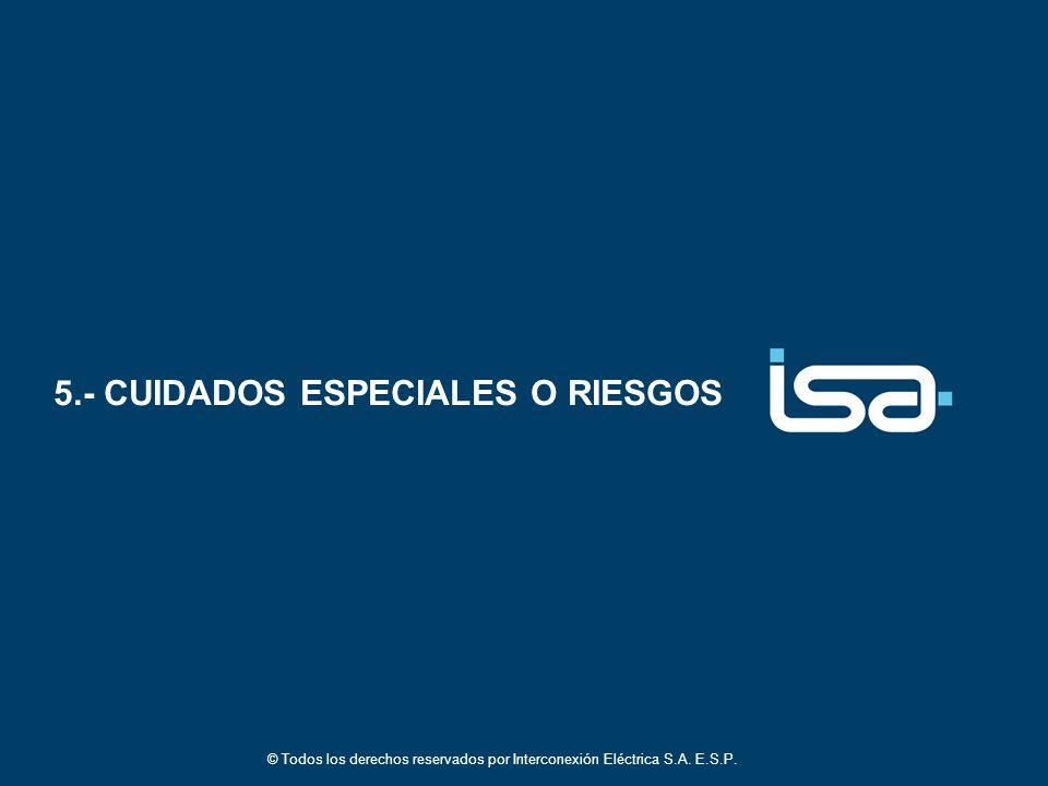 5.- CUIDADOS ESPECIALES O RIESGOS