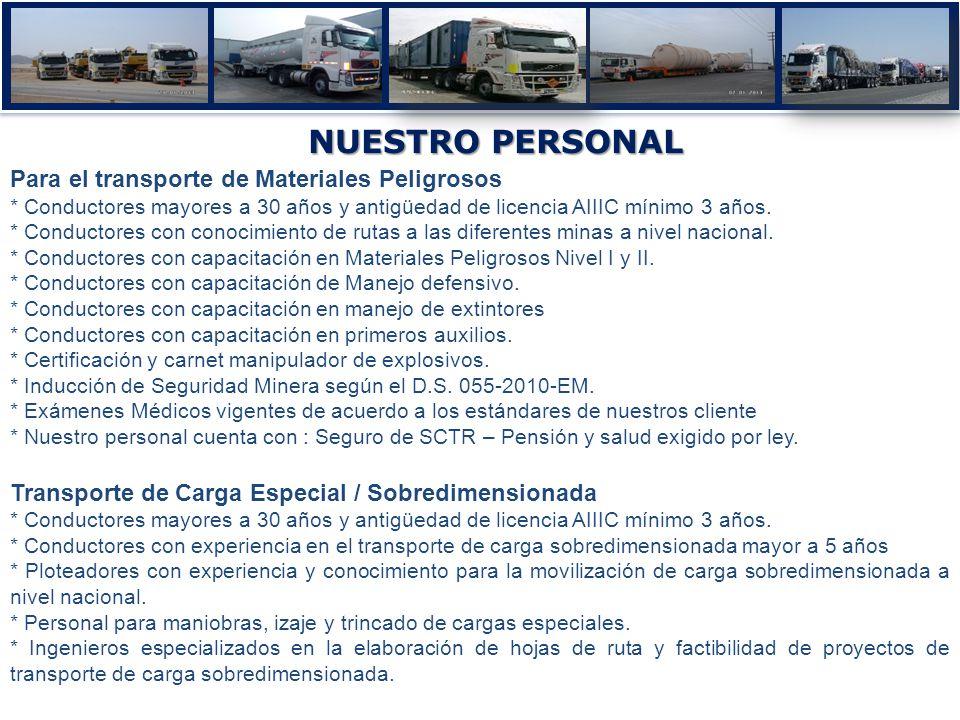 NUESTRO PERSONAL Para el transporte de Materiales Peligrosos