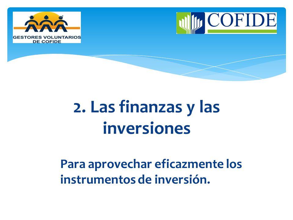 2. Las finanzas y las inversiones