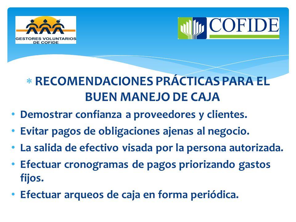 RECOMENDACIONES PRÁCTICAS PARA EL BUEN MANEJO DE CAJA