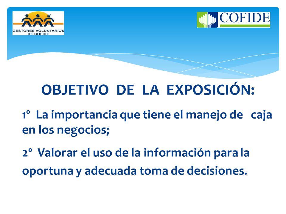 OBJETIVO DE LA EXPOSICIÓN: