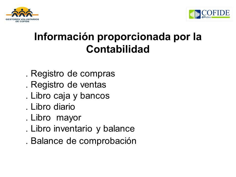 Información proporcionada por la Contabilidad