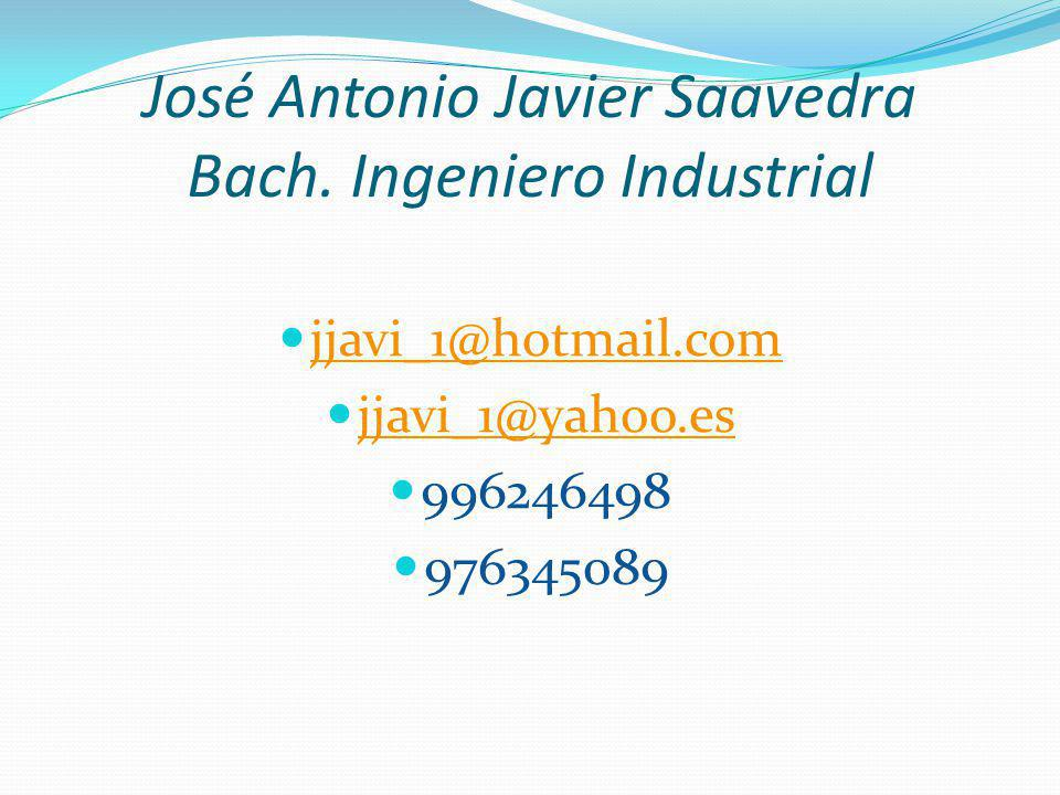 José Antonio Javier Saavedra Bach. Ingeniero Industrial