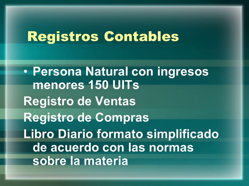 Registros Contables Persona Natural con ingresos menores 150 UITs