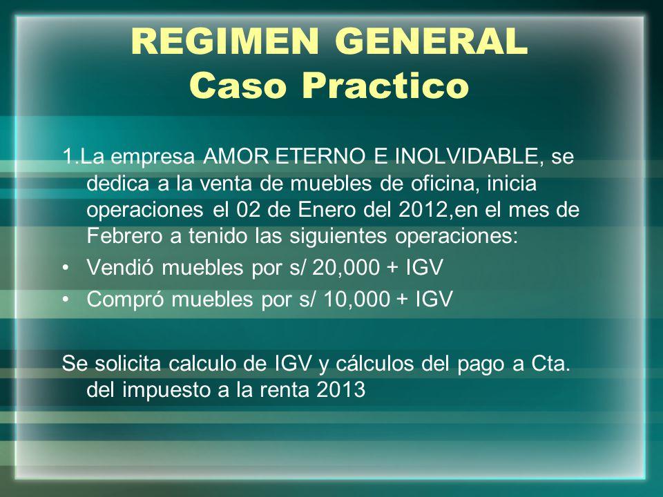 REGIMEN GENERAL Caso Practico