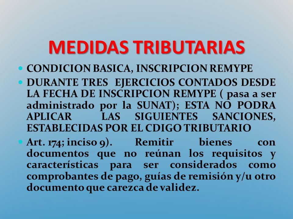 MEDIDAS TRIBUTARIAS CONDICION BASICA, INSCRIPCION REMYPE