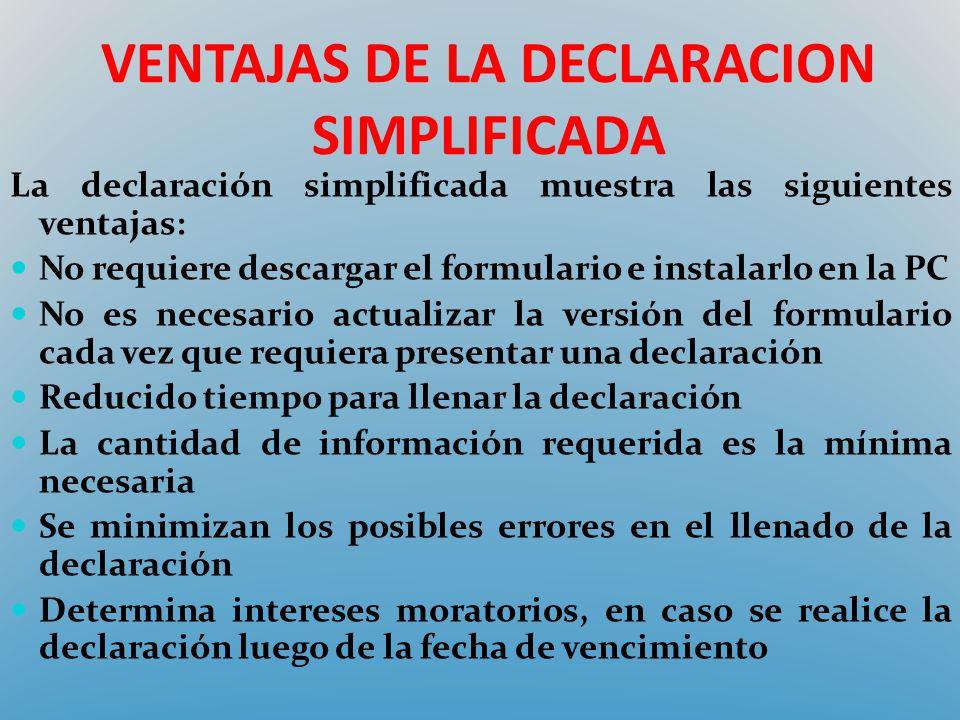 VENTAJAS DE LA DECLARACION SIMPLIFICADA
