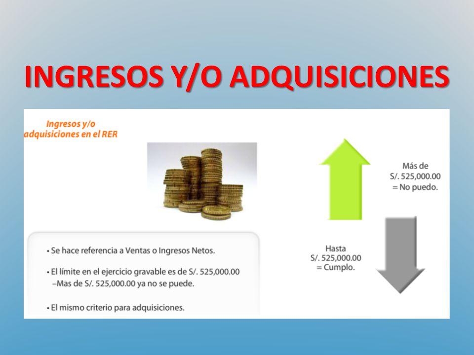 INGRESOS Y/O ADQUISICIONES