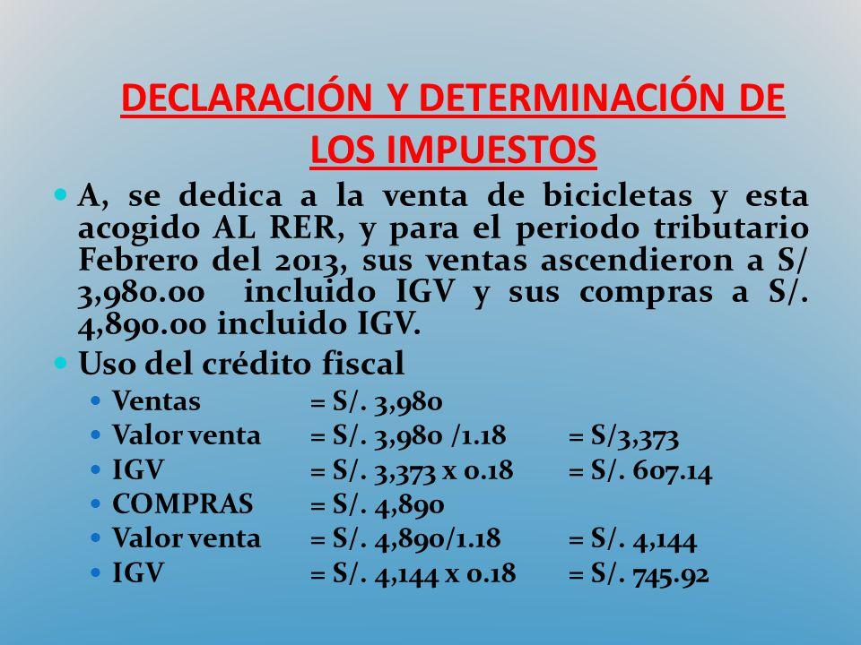DECLARACIÓN Y DETERMINACIÓN DE LOS IMPUESTOS