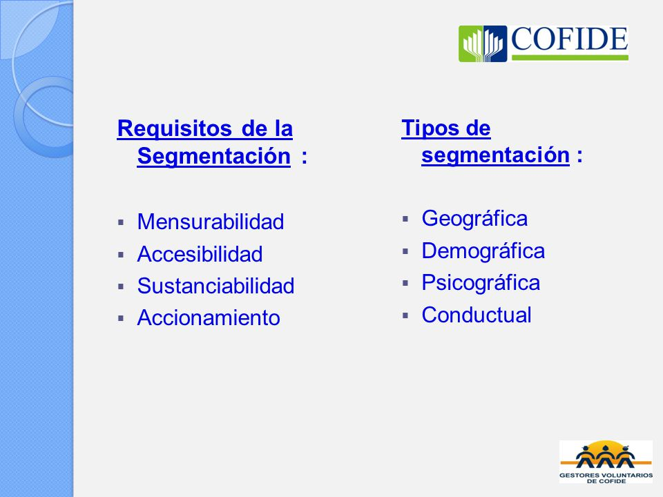 Requisitos de la Segmentación :