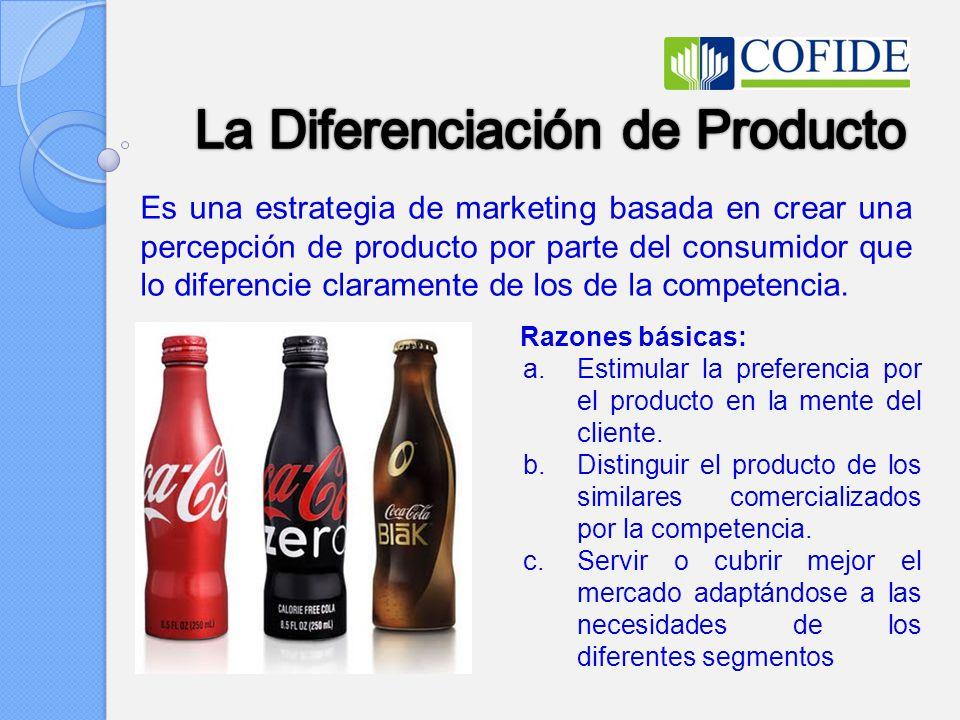 La Diferenciación de Producto