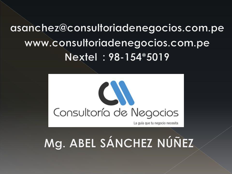 Mg. ABEL SÁNCHEZ NÚÑEZ asanchez@consultoriadenegocios.com.pe