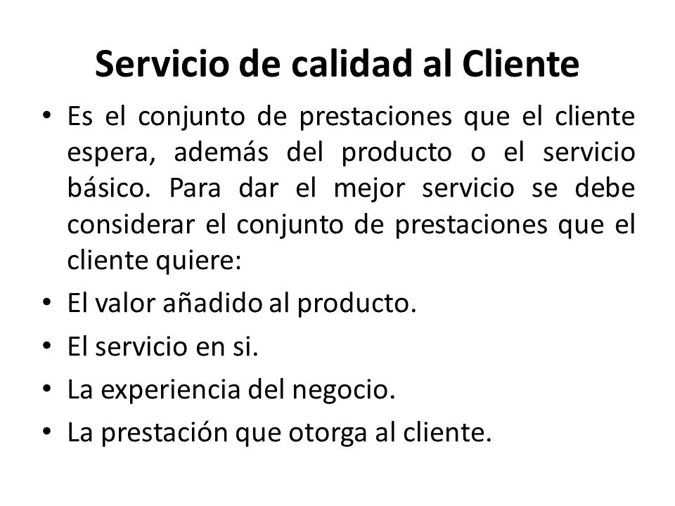 Servicio de calidad al Cliente