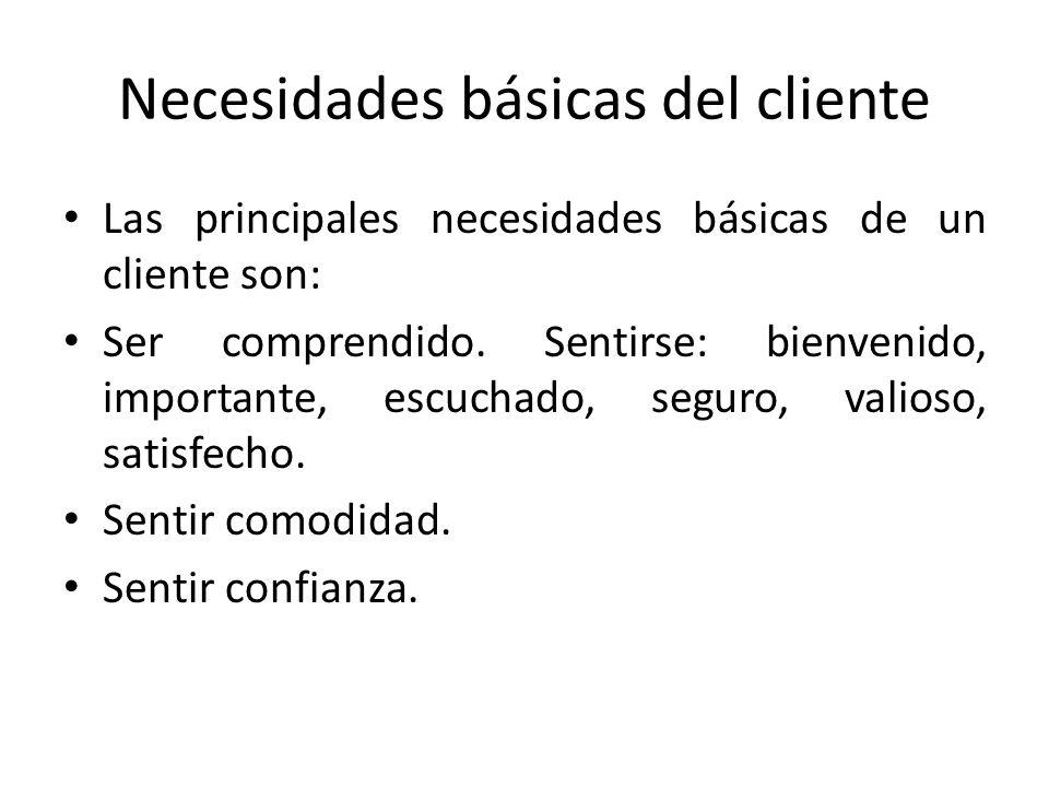 Necesidades básicas del cliente