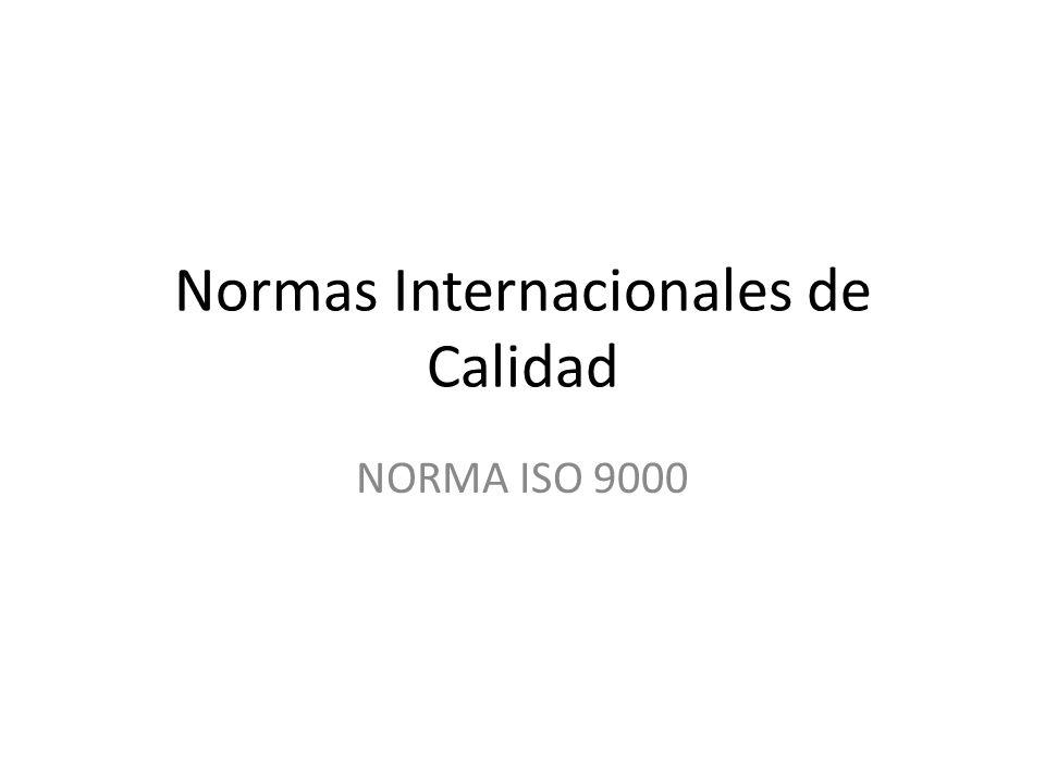 Normas Internacionales de Calidad